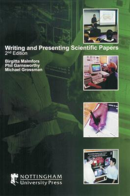 Writing and Presenting Scientific Papers
