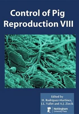 Control of Pig Reproduction VIII