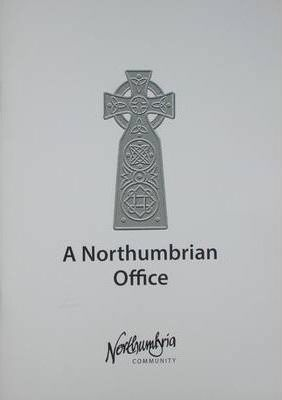 A Northumbrian Office