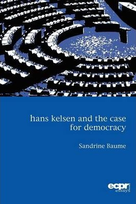 Hans Kelsen and the Case for Democracy Cover Image