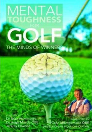 Mental Toughness for Golf: the Minds of Winners