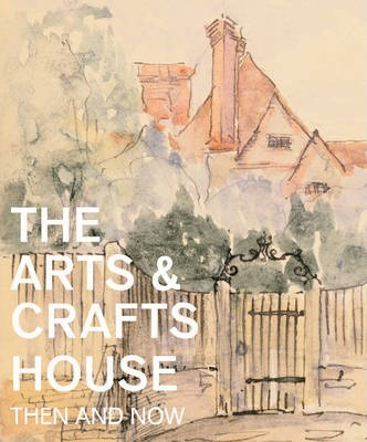 The Arts & Crafts House Cover Image