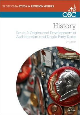 IB History: Origins and Development of Authoritarian and Single-party States Cover Image