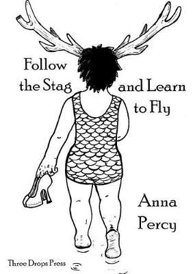 Follow the Stag and Learn to Fly