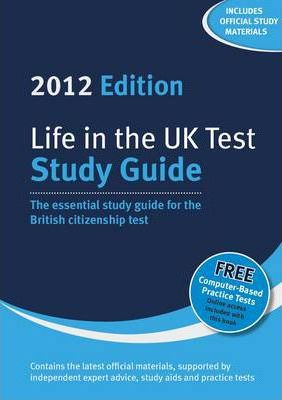 Life in the UK Test: Study Guide 2012