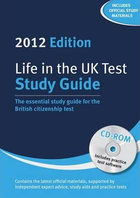 Life in the UK Test: Study Guide & CD-ROM 2012