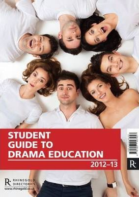 Student Guide to Drama Education 2012-13