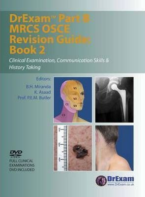 DrExam Part B MRCS OSCE Revision Guide: Clinical Examination, Communication Skills and History Taking Bk. 2 Cover Image