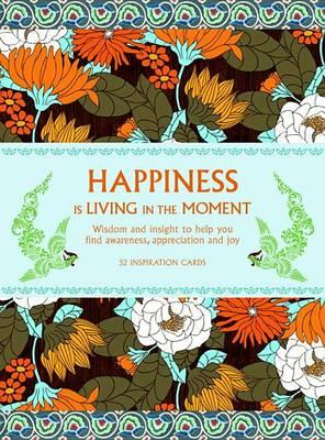 Happiness Is Living in the Moment