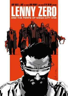 Lenny Zero and the Perps of Mega-City One