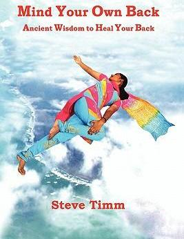 Mind Your Own Back - Steve Timm