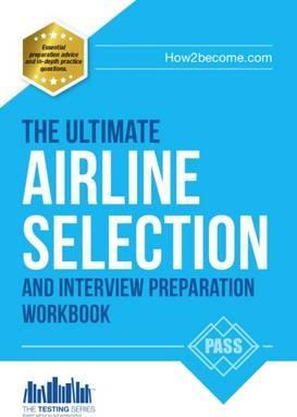 Airline Pilot Selection and Interview Workbook Cover Image