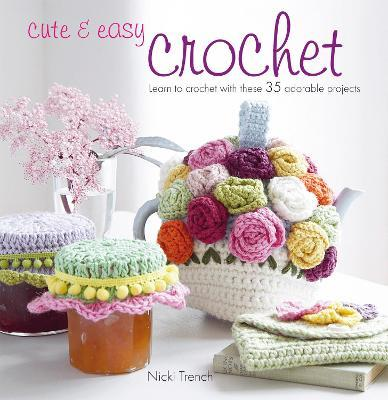 Cute & Easy Crochet