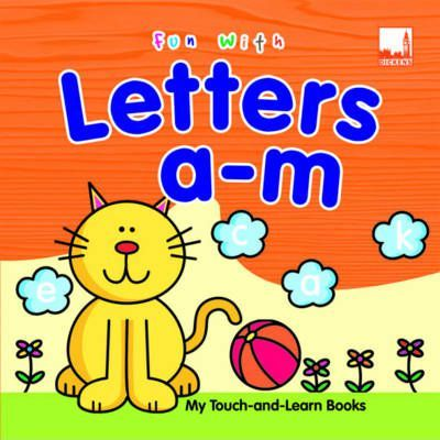 Fun with Letters A-M