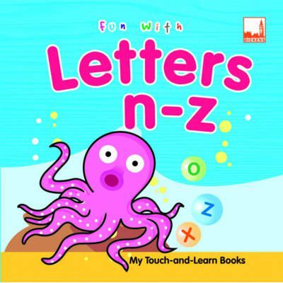 Fun with Letters N-Z