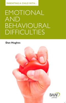 Parenting a Child with Emotional and Behavioural Difficulties Cover Image