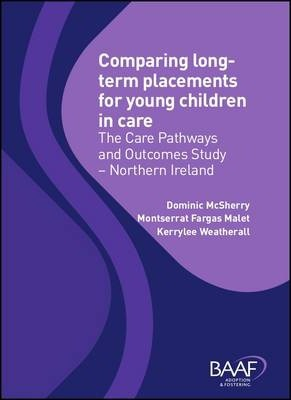 Comparing Long-Term Placements for Young Children in Care