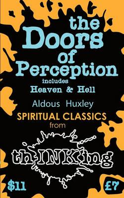 The Doors of Perception: Heaven and Hell