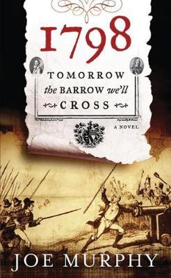 1798 - Tomorrow the Barrow We Cross