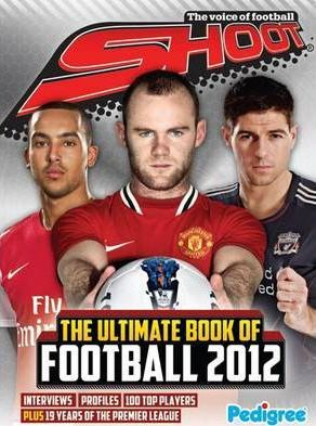 Shoot Ultimate Book of Football 2012