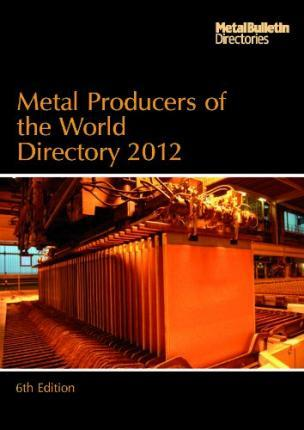 Metal Producers of the World 2012