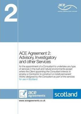 ACE Agreement 2: Advisory, Investigatory and Other Services (Scotland)