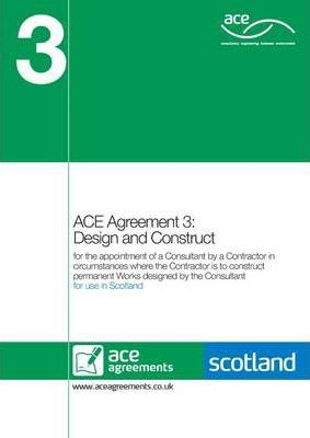 ACE Agreement 3: Design and Construct (Scotland)