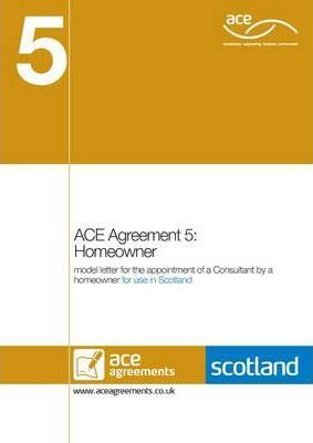 ACE Agreement 5: Homeowner (Scotland)