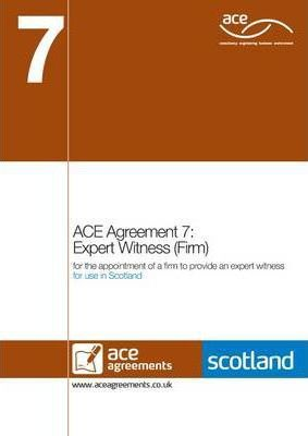 ACE Agreement 7: Expert Witness (firm) (Scotland)