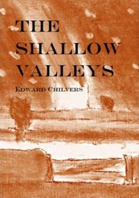 The Shallow Valleys