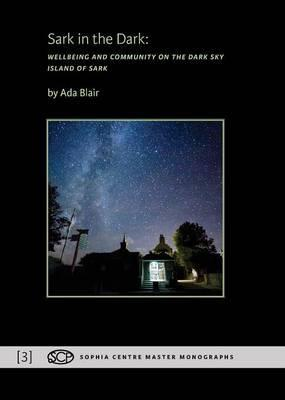 Sark in the Dark  Wellbeing and Community on the Dark Sky Island of Sark