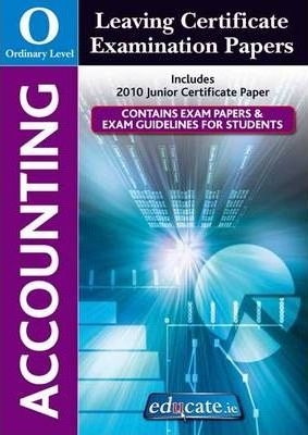Accounting Ordinary Level Leaving Certificate Examination Papers