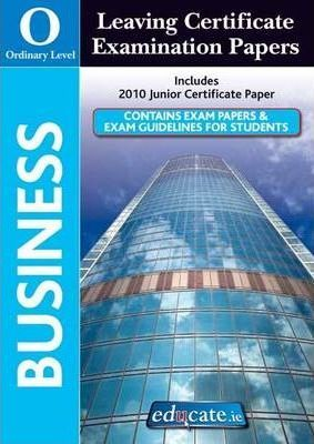 Business Ordinary Level Leaving Certificate Examination Papers