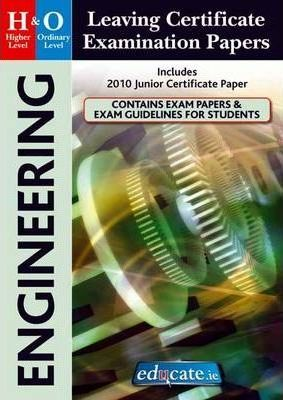 Engineering Higher & Ordinary Level Leaving Certificate Examination Papers