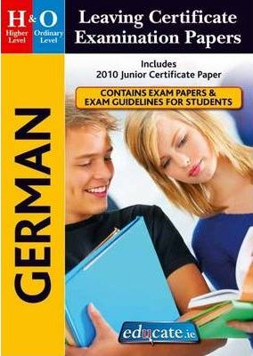 German Higher & Ordinary Level Leaving Certificate Examination Papers