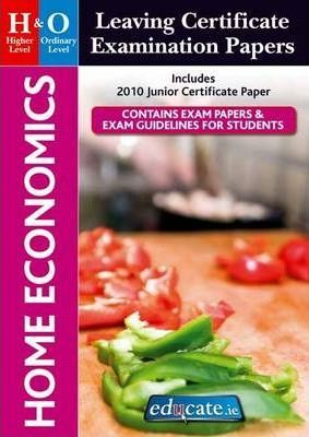 Home Economics Higher & Ordinary Level Leaving Certificate Examination Papers