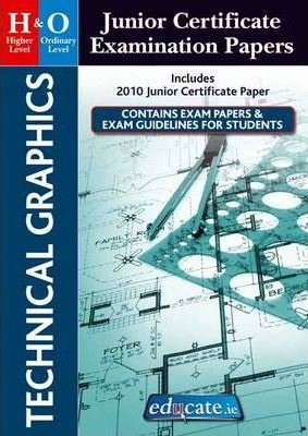 Technical Graphics Higher & Ordinary Level Junior Certificate Examination Papers