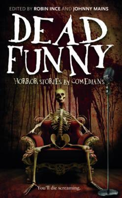 Dead Funny  Horror Stories by Comedians