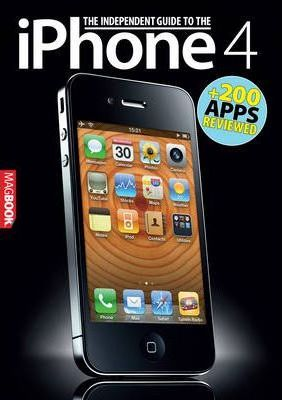 The Independent Guide to the iPhone 4