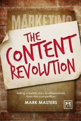 The Content Revolution: Telling a Better Story to Differentiate from the Competition