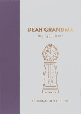 Dear Grandma, from you to me
