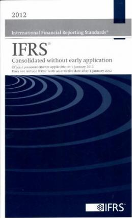 2012 International Financial Reporting Standards IFRS(R) - Consolidated without Early Application 2012