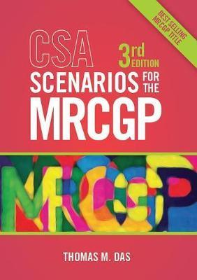 CSA Scenarios for the MRCGP, third edition - Thomas Das