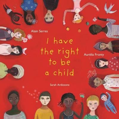 I Have the Right to be a Child Cover Image