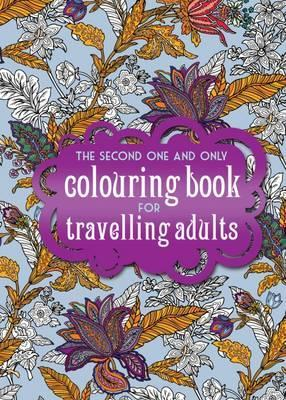 The One Second And Only Coloring Book For Travelling Adults Part 2