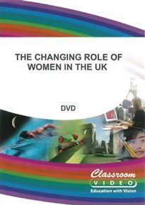 The Changing Role of Women in the UK