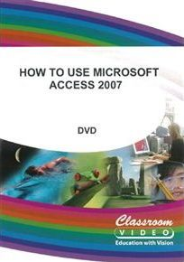 How to Use Microsoft Access 2007