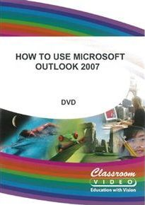 How to Use Microsoft Outlook 2007