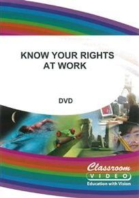 Know Your Rights at Work