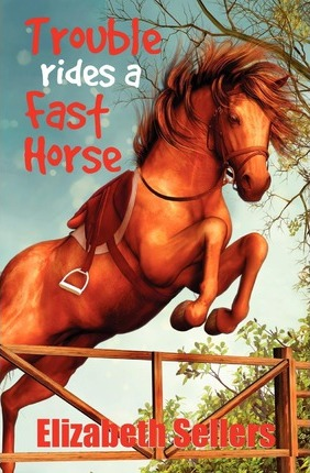 Trouble Rides a Fast Horse Cover Image